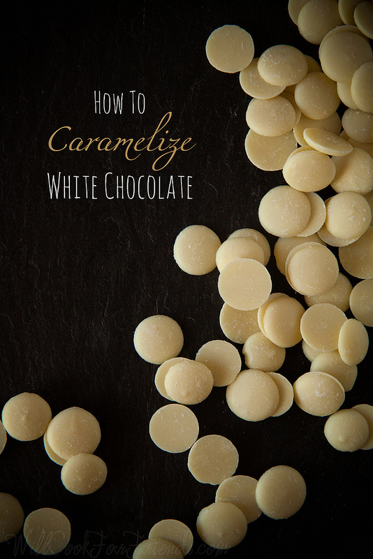 {How To} Caramelized White Chocolate