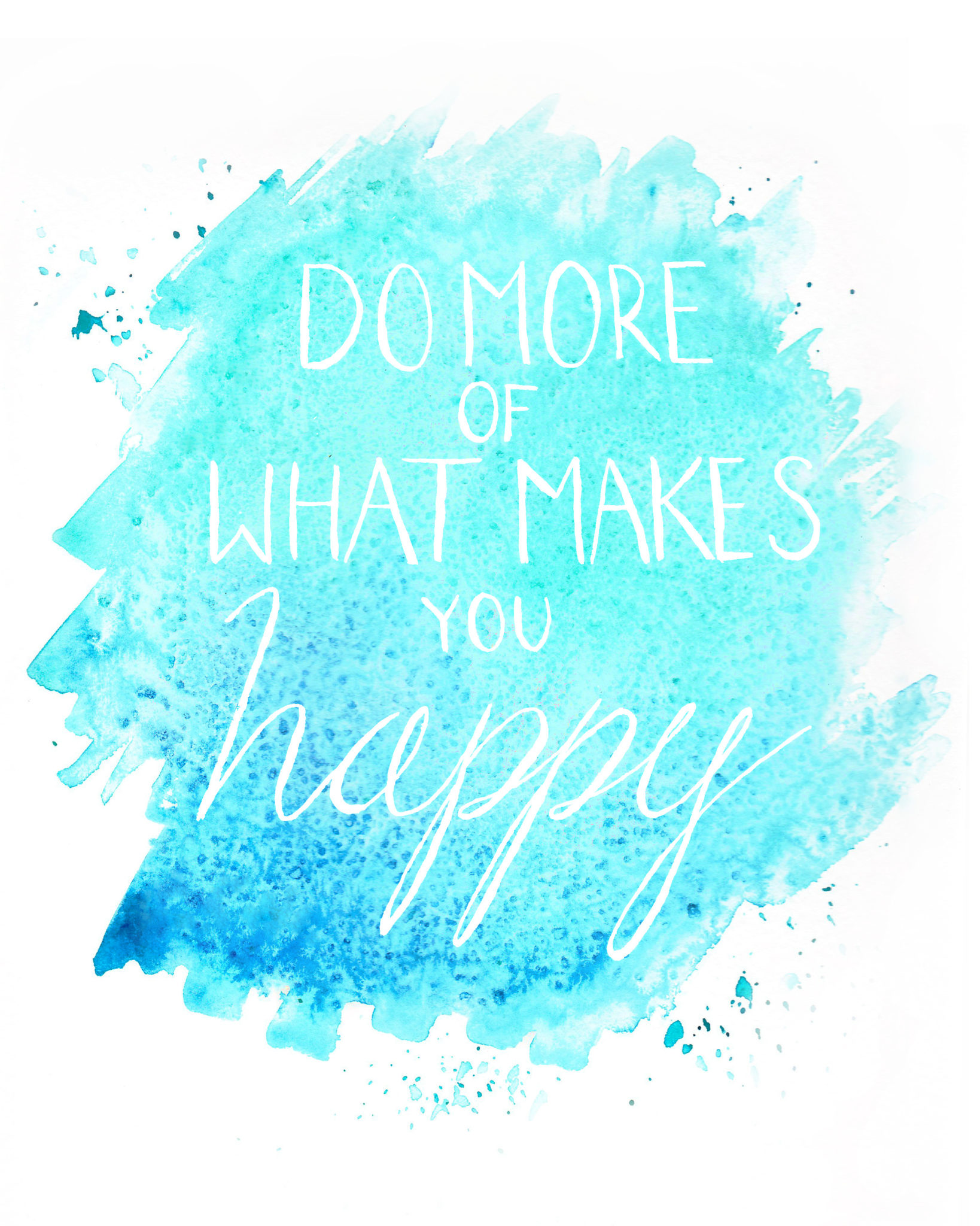 Monday Musings: New Year's Resolutions | Do More Of What Makes You Happy, watercolor by Willow Arlen, via willcookforfriends.com